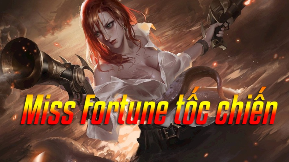 Miss Fortune Tốc Chiến>