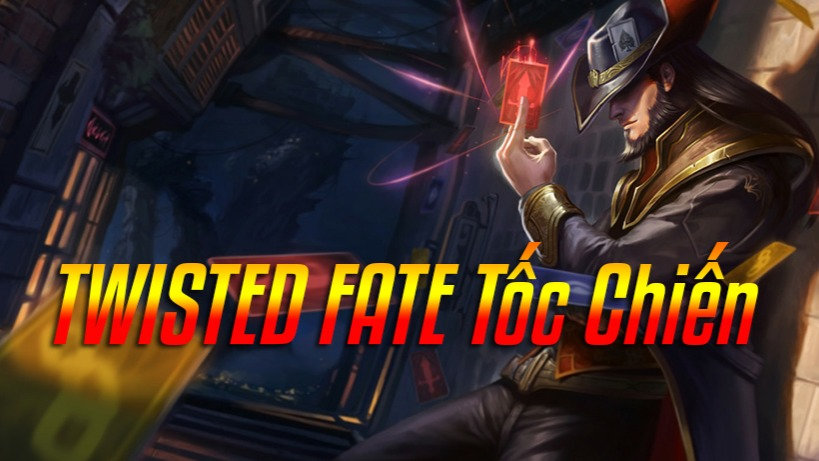 Twisted Fate Tốc Chiến>
