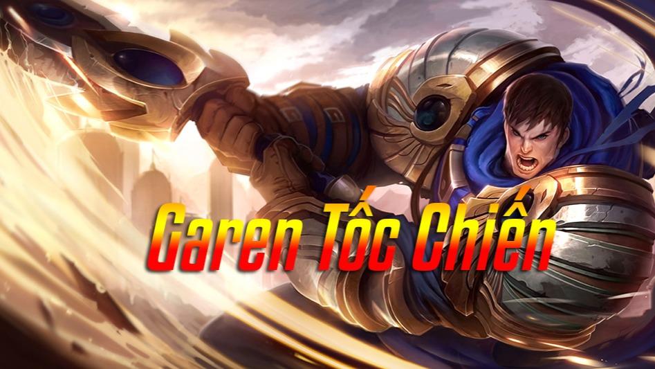 "Chiến tranh nhanh Garen>""></p><h4 id="
