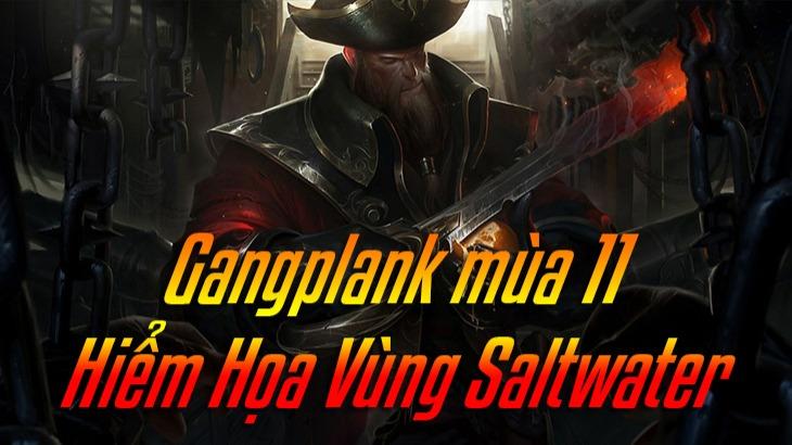 Cách lên đồ Gangplank>