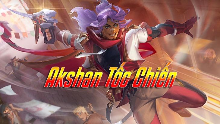 """Akshan Wild Rift>"""" chiều rộng =""""728px"""" chiều cao =""""410px""""></p><p class="""