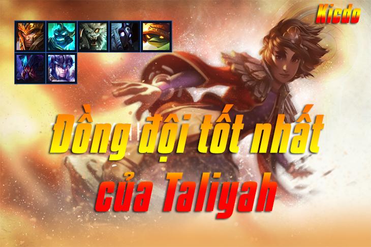 Đồng đội tốt Taliyah